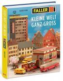 Книга юбилейная под ретростиль Kleine Welt ganz groß - Retrobuch.Пр-во FALLER.Арт.190900.Масштаб НО (1:87).