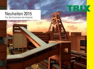 Каталог новинок TRIX на 2015год.Пр-во TRIX.Арт.254617.Масштаб НО (1:87) и N (1:160).
